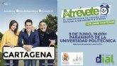 El despertador radiofónico Atrevete, de Cadena Dial, emitirá a toda España desde Cartagena