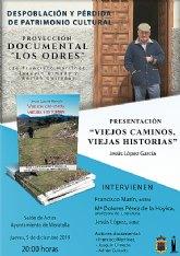 Presentación en Moratalla de 'Viejos caminos, viejas historias' de Jesús López García y proyección de 'Los Odres'.