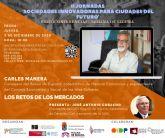 Carles Manera abre las II Jornadas online Sociedades innovadoras para ciudades del futuro en Molina de Segura el jueves 3 de diciembre