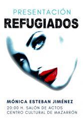 Monica Esteban presenta hoy su libro 'Refugiados' en el salón de actos del Centro Cultural