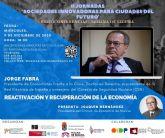 Jorge Fabra participa en las II Jornadas online Sociedades innovadoras para ciudades del futuro en Molina de Segura el miércoles 9 de diciembre
