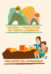 El proyecto 'Vigilantes del Patrimonio', fomenta entre los escolares la importancia de conservar la historia y tradiciones de Puerto Lumbreras
