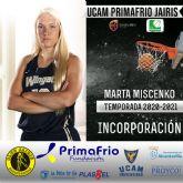 Marta Miscenko refuerza el juego interior del UCAM Primafrio Jairis de LF2