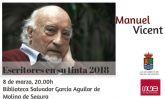 Manuel Vicent participa en el Ciclo Escritores en su tinta 2018 de Molina de Segura el jueves 8 de marzo