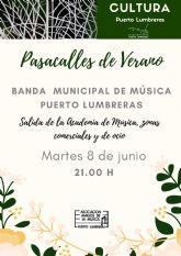 La Banda Municipal de Música de Puerto Lumbreras realizará este martes un pasacalles por bares y restaurantes del municipio para apoyar a la hostelería local