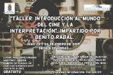 La Concejalía de Cultura de Molina de Segura organiza un Taller de Introducción al Cine y la Interpretación, impartido por Benito Rabal, los días 25 y 26 de enero