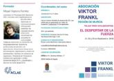 La Concejalía de Juventud de Molina de Segura colabora con la Asociación Viktor Frankl Región de Murcia en la organización del taller para adolescentes El despertar de la fuerza