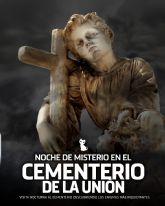 La Unión apuesta por el turismo de cementerios