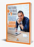 'Factura 6 Cifras en 7 días', el revelador libro que transformará la visión de los negocios online