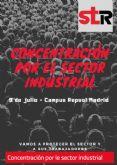 El Sindicato de Trabajadores concentra en Madrid al sector industrial a favor de los trabjadores