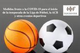 Sanidad aprueba las medidas comunes frente a la COVID-19 para el inicio de la temporada de la Liga de Fútbol, la ACB y otros eventos deportivos