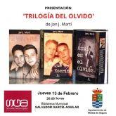 Jan J. Martí presenta Trilogía del olvido el jueves 13 de febrero en Molina de Segura