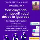 El Ayuntamiento organiza el taller tertulia online 'Construyendo la masculinidad desde la Igualdad'