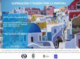 El Ayuntamiento de Los Alcázares acoge la exposición de la Asociación de Pintores con la Boca y con el Pie de todo el mundo