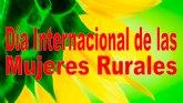 La Concejalía de Mujer informa de la conmemoración del Día Internacional de las Mujeres Rurales