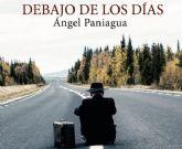 Ángel Paniagua presenta en ´Deslinde´ su poemario ´Debajo de los días´