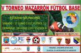 Cerca de 30 equipos compiten este fin de semana en el V torneo de Mazarr�n f�tbol base