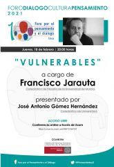 VIDEOCONFERENCIA: 'VULNERABLES' a cargo de FRANCISCO JARAUTA. Catedrático de Filosofía
