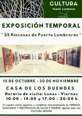 La Casa de los Duendes alberga desde hoy hasta el 30 de noviembre la exposición '25 rincones de Puerto Lumbreras'