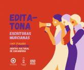 Los Centros Culturales celebran el Día de las Escritoras con un maratón de edición de autoras murcianas