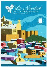 Caravaca y sus pedanías celebran ´La Navidad de la Esperanza´ con cerca de cincuenta actividades organizadas por el Ayuntamiento y adaptadas a la normativa de prevención del Covid-19