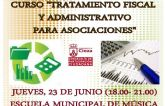 La Concejalía de Participación organiza el curso 'Tratamiento fiscal y administrativo para asociaciones'