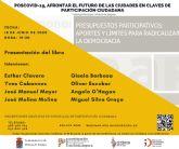 Presentación del libro Presupuestos Participativos: Aportes y límites para radicalizar la democracia, el jueves 18 de junio, en las Jornadas de videoconferencias Poscovid-19 en Molina de Segura
