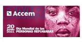 Accem conmemora el día mundial de las personas refugiadas reclamando que las vías legales y seguras sean una realidad