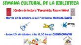 La Red Municipal de Bibliotecas de Molina de Segura celebra su Semana Cultural del 21 al 26 de octubre con motivo del Día Internacional de la Biblioteca