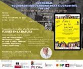 Proyección de la película Flores en la basura, y posterior charla coloquio, el jueves 17 de diciembre en Molina de Segura, en las II Jornadas online Sociedades innovadoras para ciudades del futuro