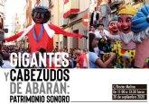Gigantes y cabezudos de Abarán: patrimonio sonoro