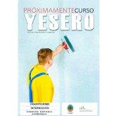 La concejalía de Empleo impartirá próximamente un curso de Yesero