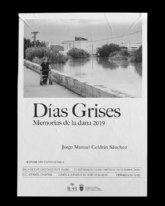 Exposición fotográfica: Días Grises - Memorias de la dana 2019