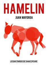 Los Bastardos de Shakespeare representa HAMELIN el viernes 21 de febrero en el Teatro Villa de Molina