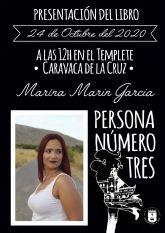 La Concejalía de Cultura programa la presentación de la novela ´Persona número tres´, de la joven autora caravaqueña de Marina Marín García