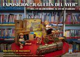 La biblioteca de Mazarrón alberga la exposición 'Juguetes del ayer'