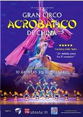 El Gran Circo Acrobático de China representa el espectáculo UN VIAJE DE ENSUEÑO el domingo 23 de febrero en el Teatro Villa de Molina