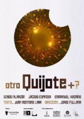 Nueva cita con el teatro en el auditorio del Parque Almansa con '¿Otro Quijote +?'