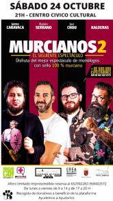 El Centro Cívico Cultural de Puerto Lumbreras acogerá el próximo sábado el show de monólogos gratuito 'Murcianos2'