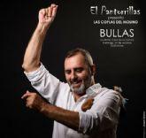 La música folclórica de ´El Pantorrillas´ llega a Bullas el domingo 31 de octubre