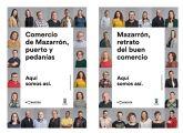 Las calles de Mazarr�n presentan a los nuevos protagonistas de la campaña �aMazarr�n�
