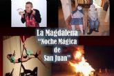 La Magdalena iluminará la Noche de San Juan con una hoguera rodeada de magia y entretenimiento