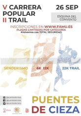 V Carrera Popular y II Trail Puentes de Cieza