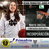Marta Sniezek nueva incorporación del UCAM Primafrio Jairis de LF2