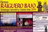 Las fiestas del Raiguero Bajo en honor a Santiago Apóstol y Santa Ana se celebran este próximo fin de semana del 26 al 28 de julio