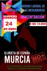 Manana tendrá lugar una concentración contra la precariedad laboral de los trabajadores de MercaMurcia
