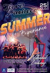 Summer Nigth Experience en Torre Pacheco