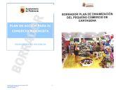 Cs acusa al PSOE de Cartagena de fusilar las propuestas del Plan para el Comercio Minorista de Palencia de 2012