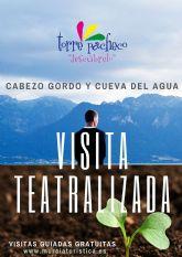 Visitas Teatralizadas en el Cabezo Gordo y Cueva del Agua