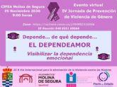 La Concejalía de Igualdad y Violencia de Género de Molina de Segura organiza el miércoles 25 de noviembre el evento virtual EL DEPENDEAMOR, IV Jornada de Prevención de Violencia de Género 2020